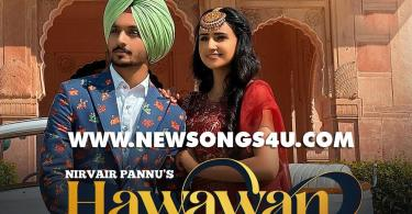 Hawawan Song Nirvair Pannu