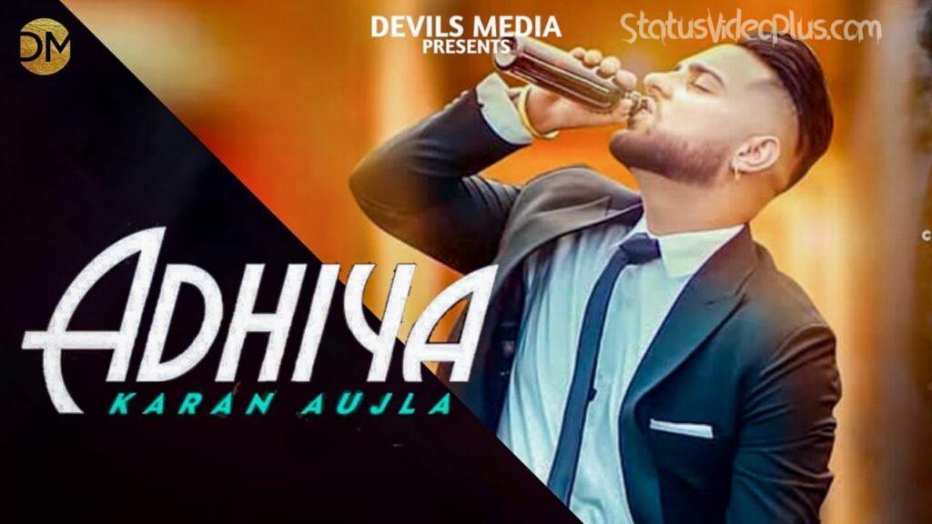 Adhiya Song Karan Aujla Download