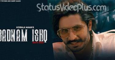 Badnaam Ishq Song Korala Maan download