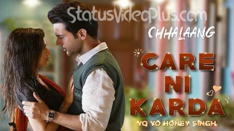 Care Ni Karda Song Chhalaang Download