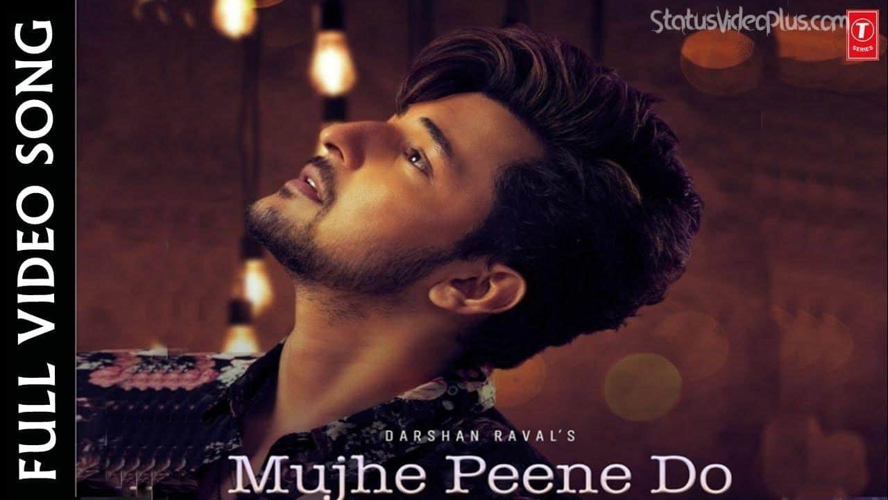 Darshan Raval Mujhe Peene Do Song 1