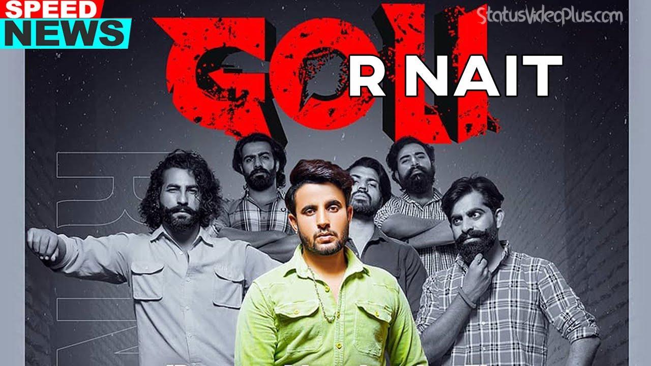 Goli Song R Nait Download Whatsapp Status Video