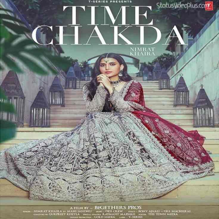 Time Chakda Song Nimrat Khaira