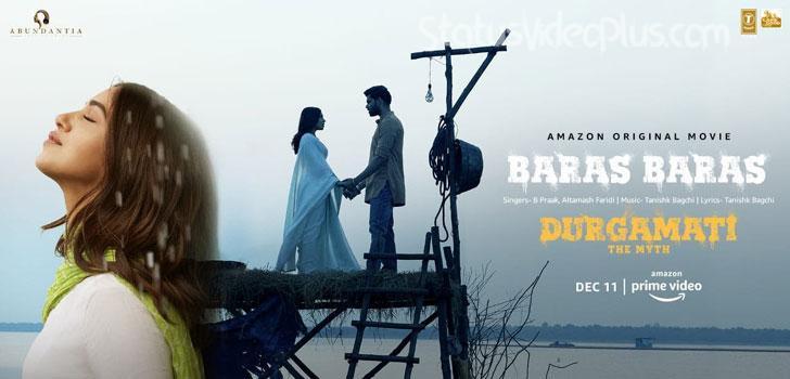 Baras Baras Song Durgamati B Praak download