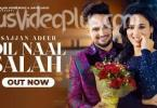 Dil Naal Salah Song Sajjan Adeeb Gurlej Akhtar Download Status Video
