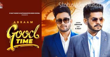 Good Time Song Abraam Download