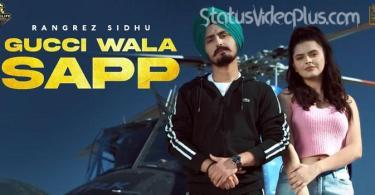 Gucci Wala Sapp Song Rangrez Sidhu download