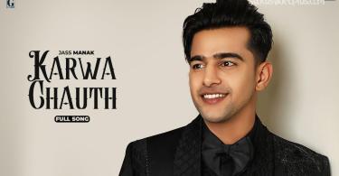 Karwa Chauth Song Jass Manak