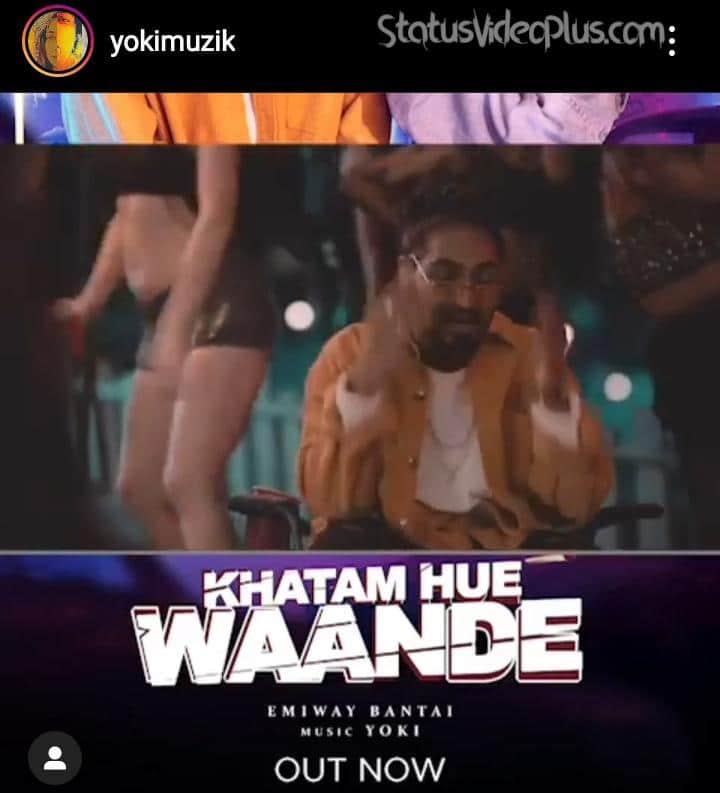 Khatam Hue Waande Song Emiway Bantai Download