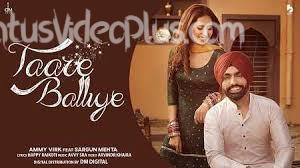 Taare Balliye Song Ammy Virk download