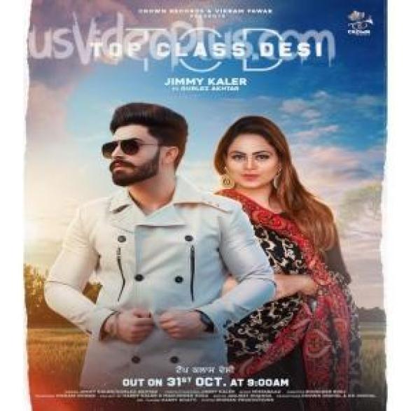 Top Class Desi Song Jimmy Kaler Download