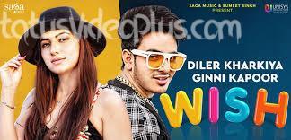 Wish Song Diler Kharkiya download