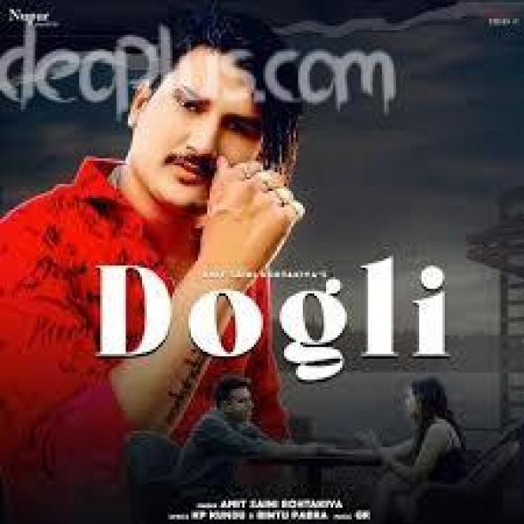dogli-song-amit-saini-rohtakiya-download