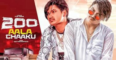 200 aala chaaku song amit saini rohtakiya download status video
