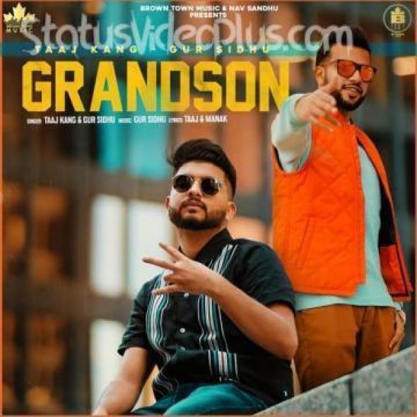 Grandson Song Taaj Kang Gur Sidhu Download