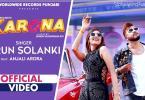 Karona Song Arun Solanki Download Whatsapp Status Video