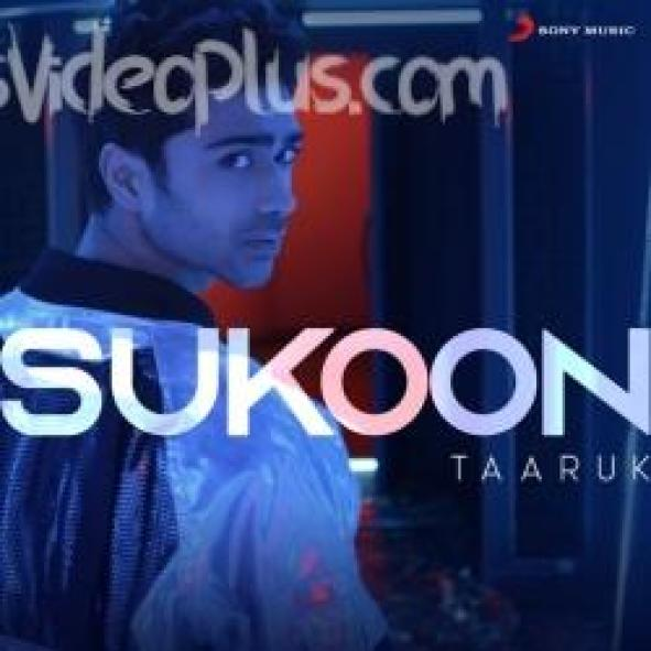 Sukoon Song Taaruk Download