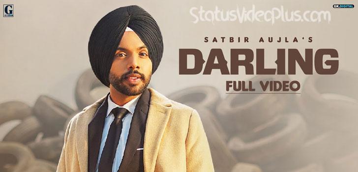 Darling Song Satbir Aujla Download Whatsapp Status Video