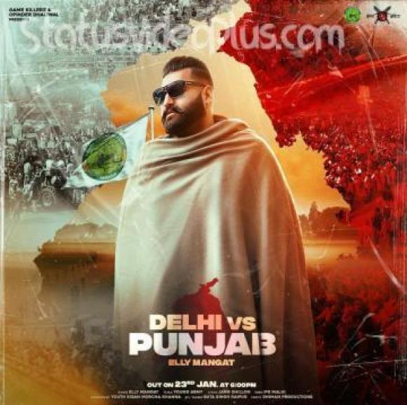 Delhi vs Punjab Song Elly Manga Download