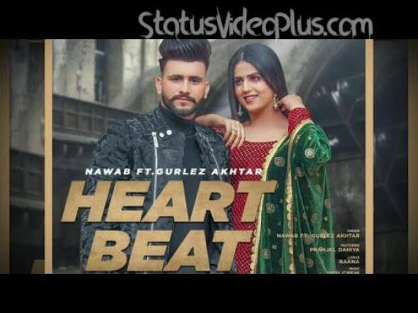Heart Beat Song Nawab Gurlez Akhtar Download