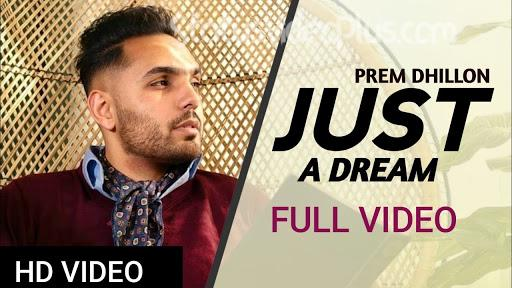 Just a Dream Song Prem Dhillon Download Whatsapp Status Video