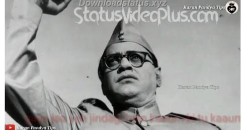 Netaji Subash Chandra Bose Jayanti Latest WhatsApp Status Video - Download Whatsapp Status
