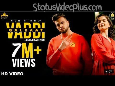 Vaddi Galbaat Song Gur Sidhu Gurlej Akhtar Download Status Video
