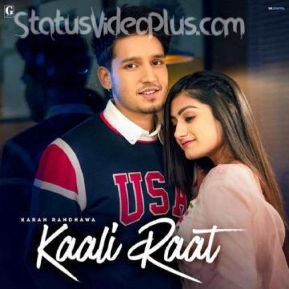 Kaali Raat Song Karan Randhawa Download