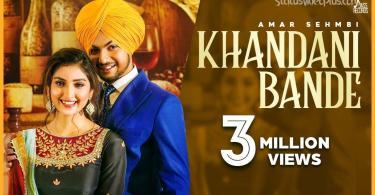 Khandani Bande Song Amar Sehmbi Download Whatsapp Status Video