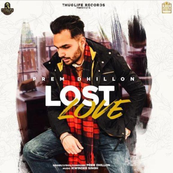Lost Love Song Prem Dhillon Download