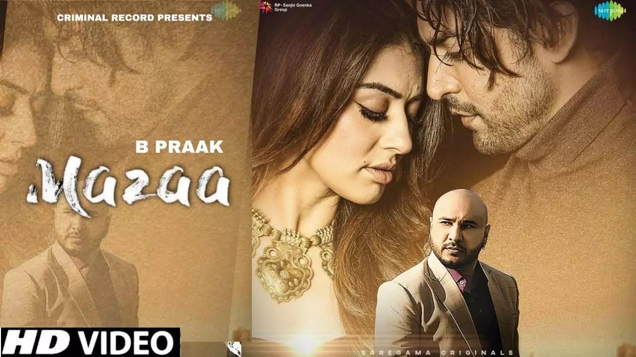 Mazaa Song B Praak Download Whatsapp Status Video