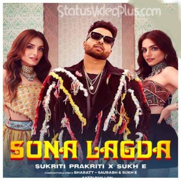 Sona Lagda Song Sukriti Prakriti Download