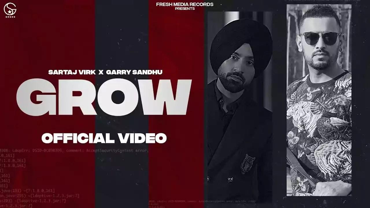Grow Song Sartaj Virk Garry Sandhu Download Whatsapp