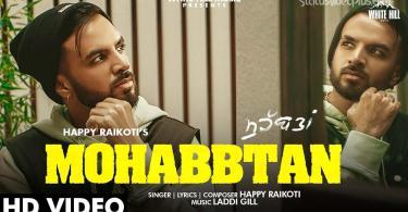 Mohabbtan Song Happy Raikoti Download Whatsapp Status