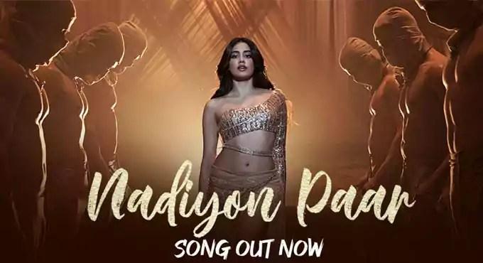 Nadiyon Paar Song Roohi Janhvi Kapoor Download Status Video