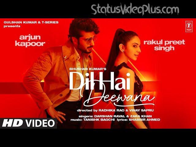 Dil Hai Deewana Song Darshan Raval Zara Khan Download Whatsapp Status