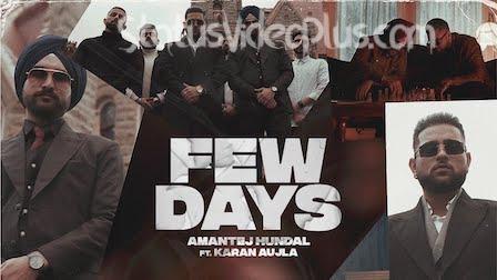 Few Days Song Amantej Hundal Karan Aujla Download Whatsapp Status