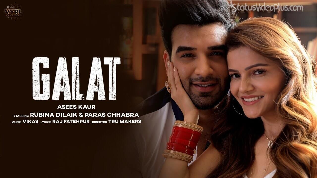 galat-song-asees-kaur-download-whatsapp-status-video