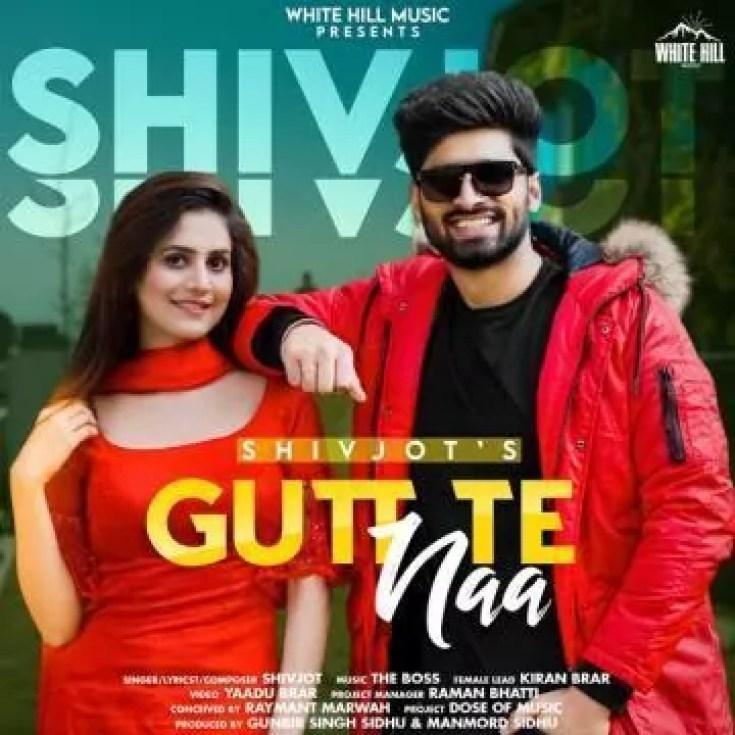 Gutt Te Naa Song Shivjot Download