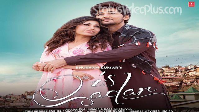 is-qadar-song-tulsi-kumar-darshan-raval-download-whatsapp-status-video
