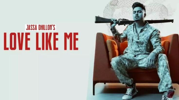 Love-Like-Me-Song-Jassa-Dhillon-Download-Whatsapp-Status