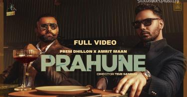 Prahune Song Prem Dhillon Amrit Maan Download Whatsapp Status