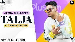 Talja Song Jassa Dhillon Deepak Dhillon Download Whatsapp Status Video