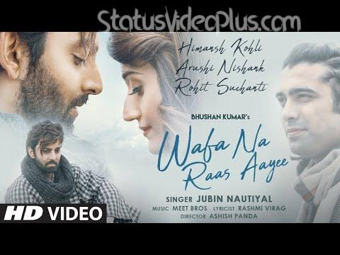 Wafa Na Raas Aayee Song Jubin Nautiyal Download Whatsapp Status