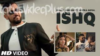 ishq-song-garry-sandhu-shipra-goyal-download-whatsapp-status-video