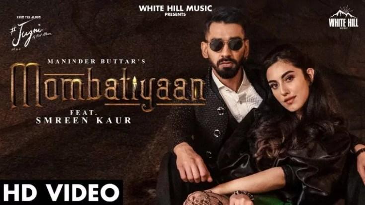 Mombatiyaan Song Maninder Buttar Download
