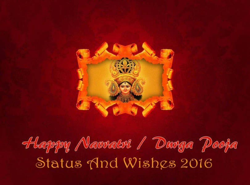 100+ Navratri Status Best Navratri Wishes 2016