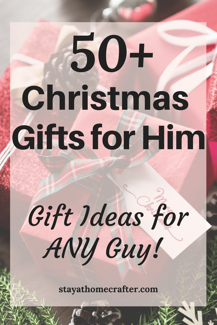 50+ Unique Christmas Gift Ideas for Him - stay-at-home crafter