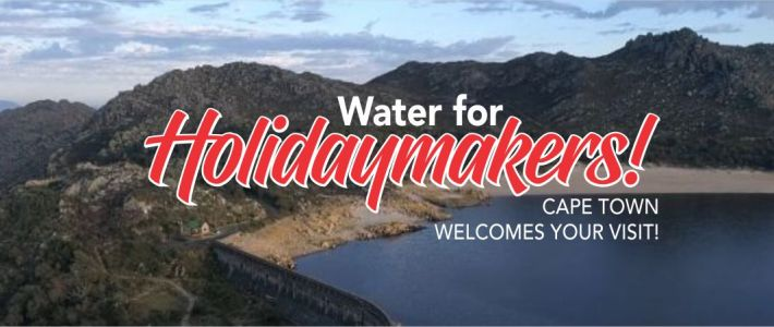 Water for Holidaymakers – Cape Town Welcomes your Visit!