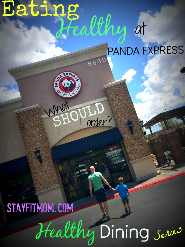 Eating healthy at Panda Express, What should I order? Love this healthy dining series from Stayfitmom.com